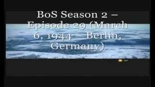 BoS Season 2 -- Episode 29 (March 6, 1944 -- Berlin, Germany)