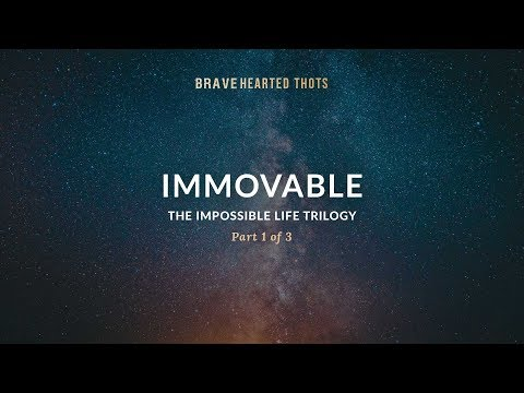 Eric Ludy - Immovable - (The Impossible Life Trilogy)