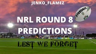 Round 8 Predictions | National Rugby League