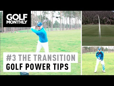 #3 The Transition I Ultimate Power Series I Golf Monthly
