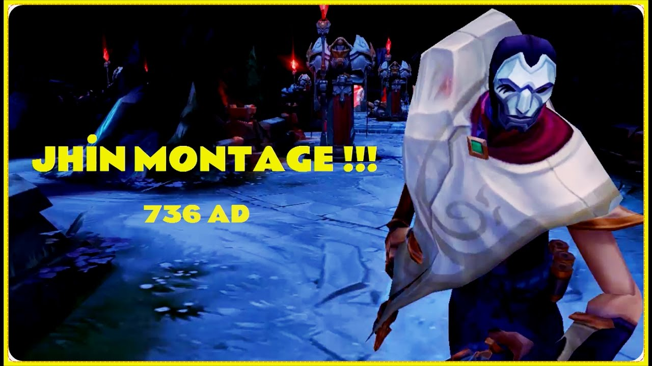 Download 736 AD | JHİN MONTAGE | THE CARRY !!! | 2017 | 1144 DAMEGE !!!