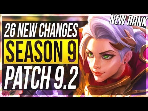 SEASON 9 IS FINALLY HERE!!! - ALL 26 New Changes & OP Champs Patch 9.2 - League of Legends