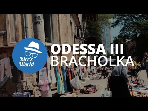Odessa III - Baracholka (Flohmarkt)