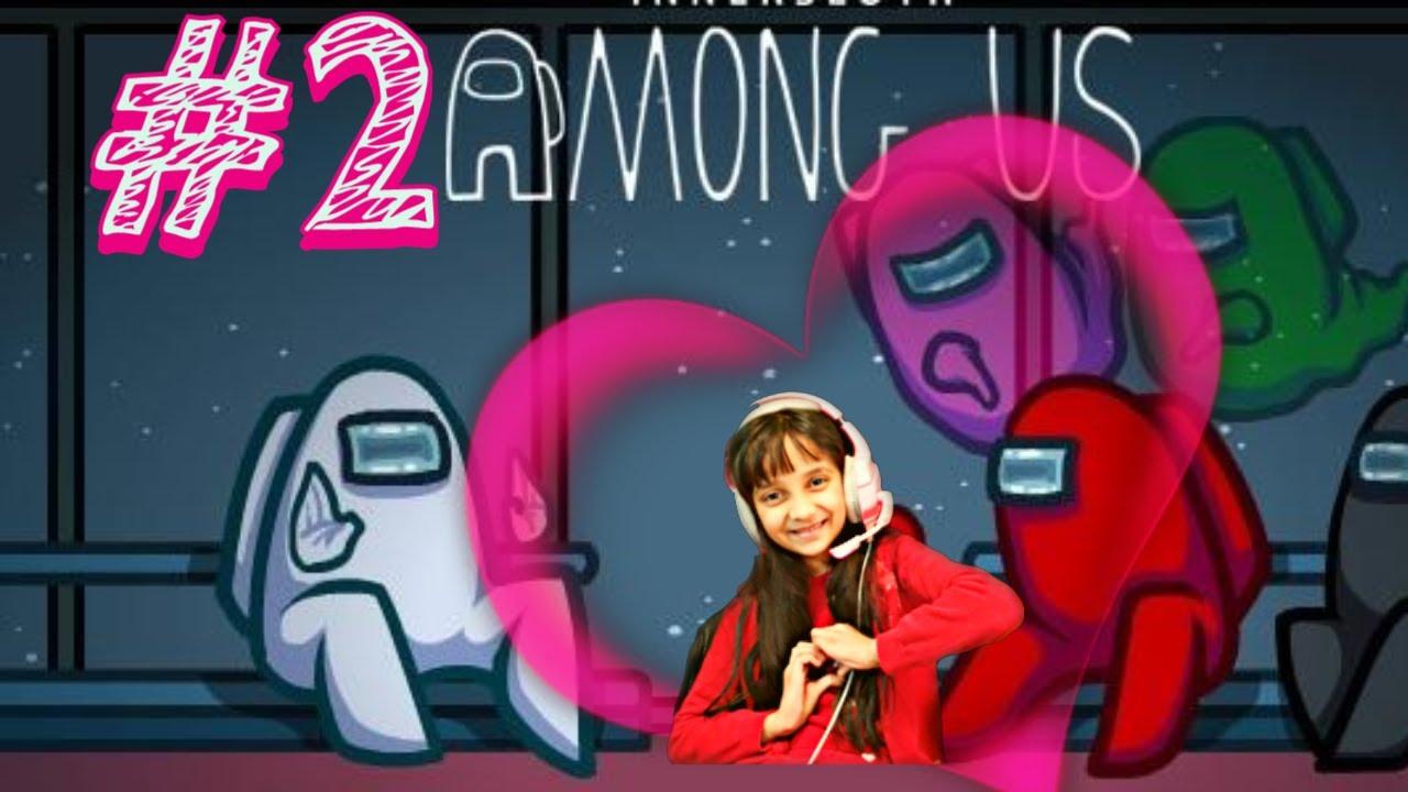 Among Us 2 7 Years Old Girl Gamer Indian Youtube