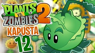 Pani Kapusta! - Plants vs Zombies 2 - Gameplay Part 12 (Brot 2020)