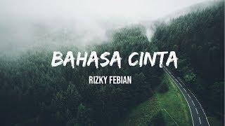 Rizky Febian - Bahasa Cinta [lirik]