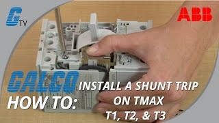 how to install a shunt trip on an abb tmax series t1 t2 t3 enclosed circuit breaker