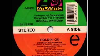 Michael Watford   holdin