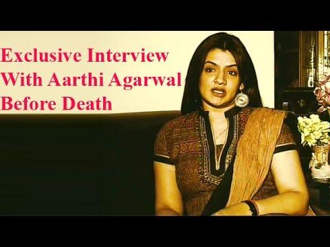 Aarthi Agarwal Last Exclusive Interview   NTV