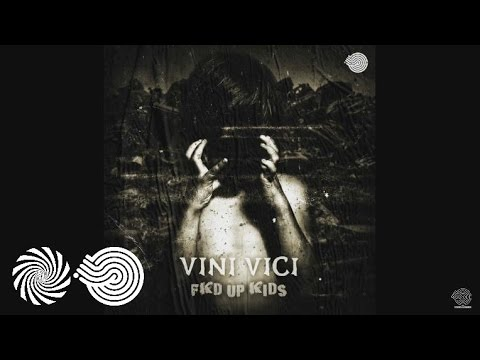 Vini Vici - Fkd up Kids