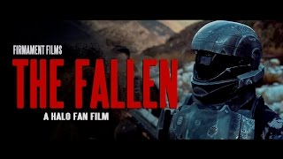 The Fallen - A HALO Fan Film (2015)