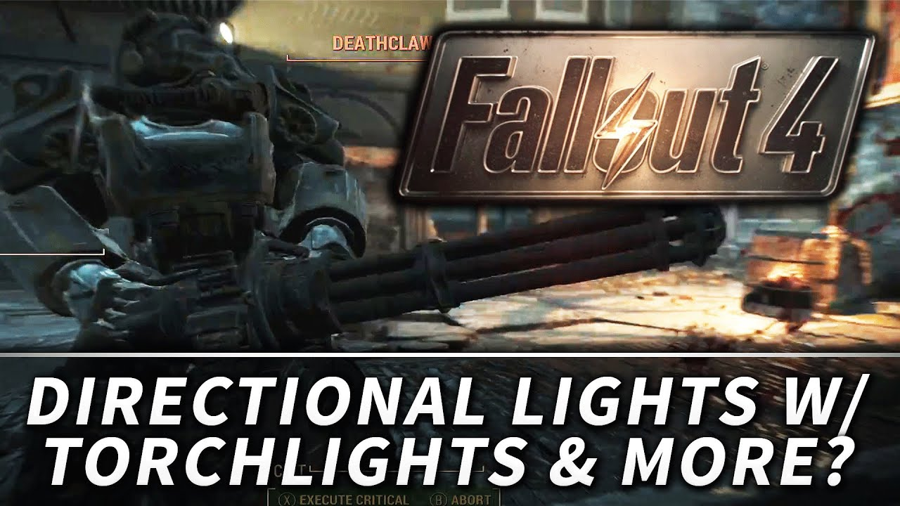 Fallout 4 : Dynamic Lighting for Torchlights & Flashlight!?