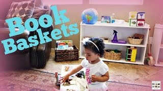 Montessori Book Baskets for Babies, Toddlers, and Preschoolers - Living Montessori Now