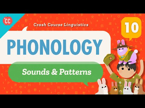 Phonology - Crash Course Linguistics #10All of the sounds or...