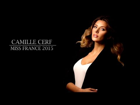[MISS FRANCE'S STORY] Camille Cerf - Miss France 2015 👑👸