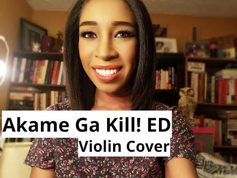 Akame Ga Kill! ED  - {Konna Sekai, Shiritakunakatta} Violin Cover