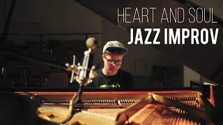 Heart and Soul Jazz Improv (piano)