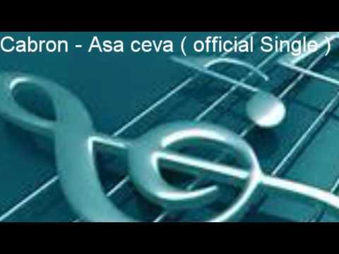 Cabron - Asa ceva ( official Single )