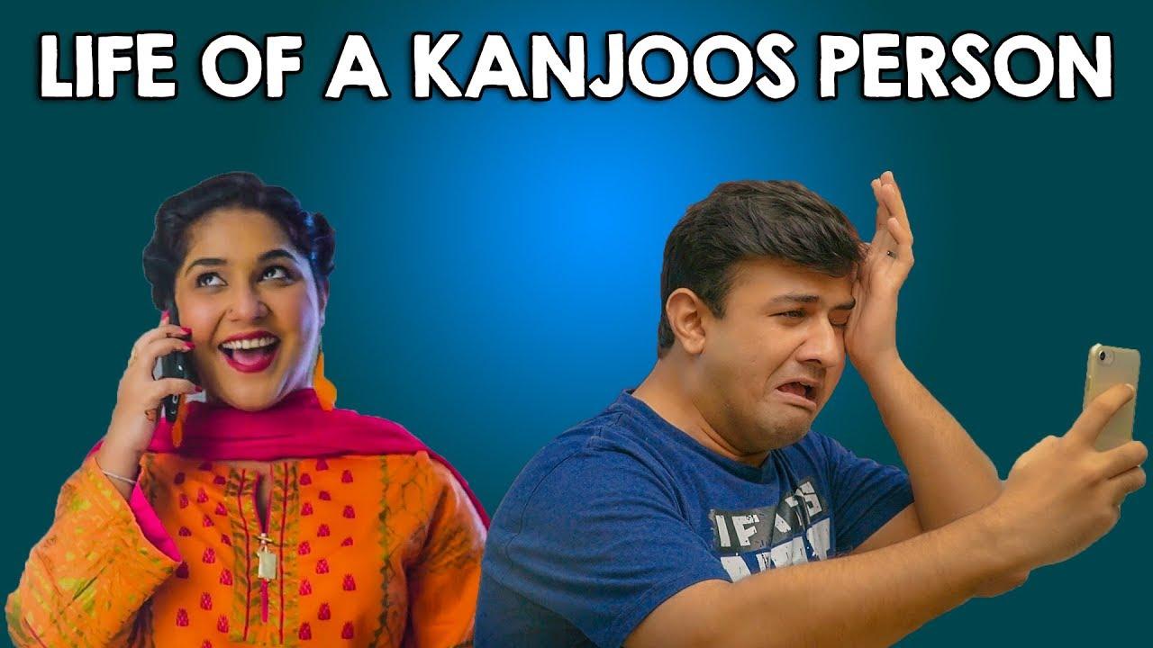 Life of a Kanjoos Person | MangoBaaz
