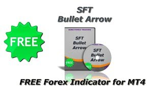 SFT Bullet Arrow   FREE Forex Indicator for MT4