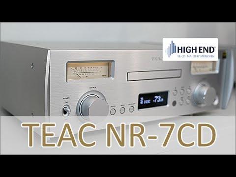 High End 2017: TEAC NR-7CD - Hands on
