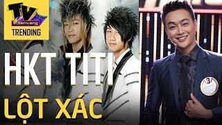 Trưởng nhóm HKT Titi lột xác khiến fan bàng hoàng không nhận ra