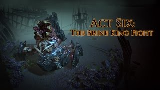 Act Six: The Brine King Fight