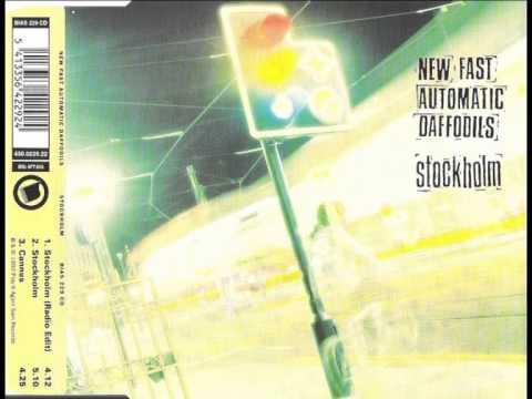 New Fast Automatic Daffodils - Stockholm (Radio mix)