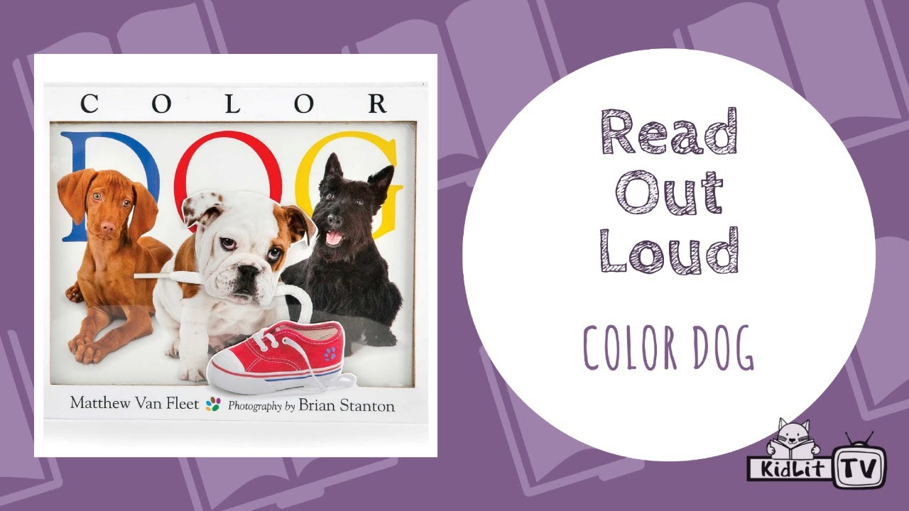 Read Out Loud: COLOR DOG - YouTube