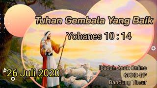 Download Ibadah Anak GKKD-BP  Bandung Timur kelas Pratama dan Madya -  26 Juli 2020