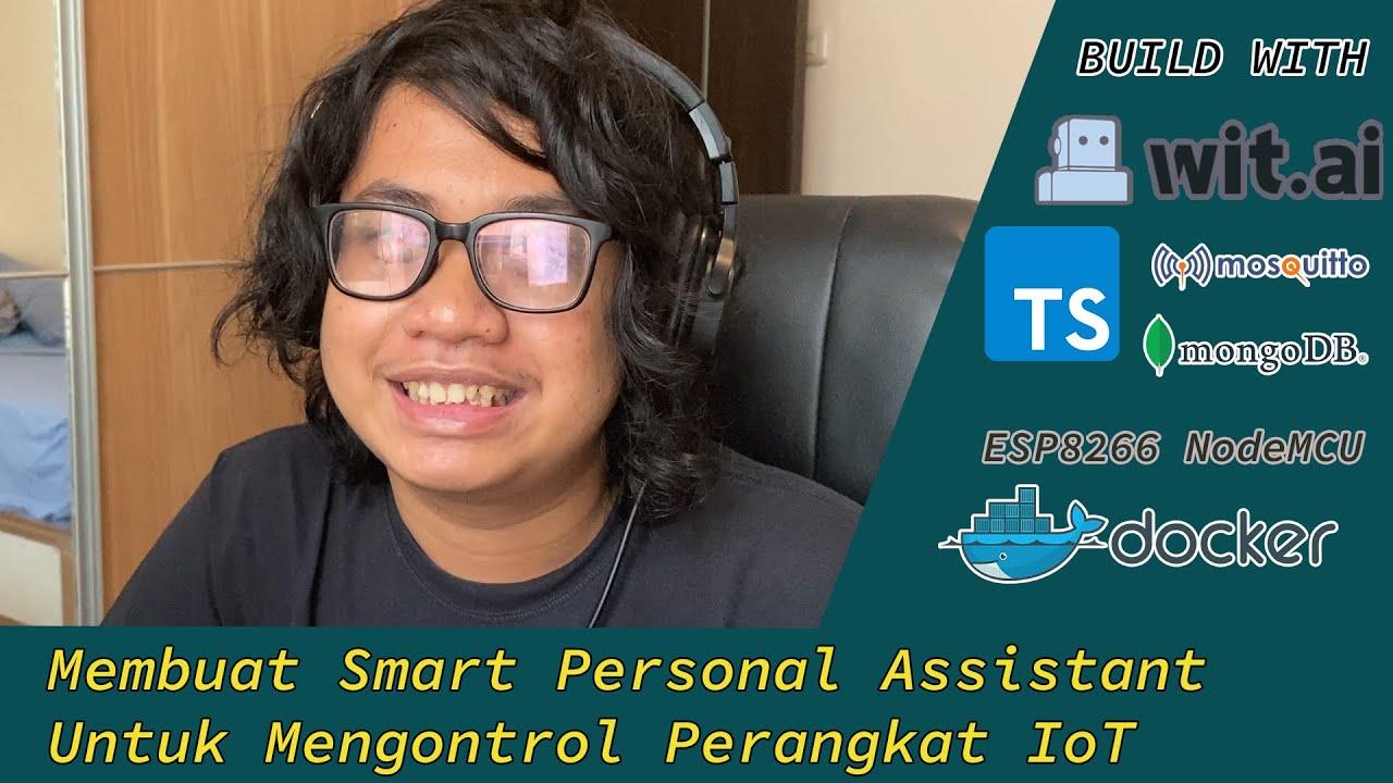 thumbnail Membuat Smart Personal Assistant Untuk Mengontrol Perangkat IoT Dengan Wit.ai