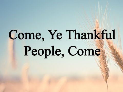 Come, Ye Thankful People, Come (Hymn Charts with Lyrics, Contemporary)