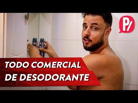 TODO COMERCIAL DE DESODORANTE | PARAFERNALHA