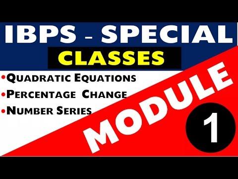 Quantitative Aptitude - IBPS Special Classes( Module -1)