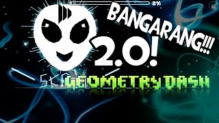Geometry Dash [2.0] BANGARAN!! by Vird & Dimavikul