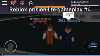 Roblox prison life gameplay #4