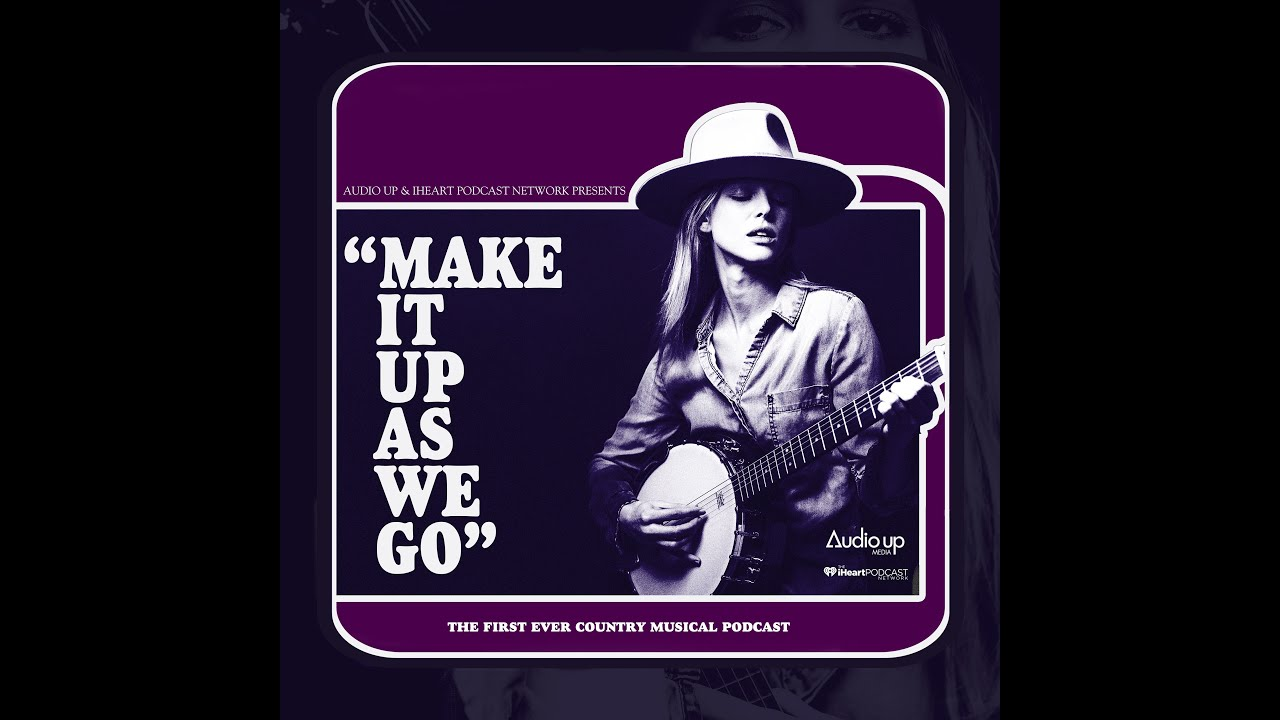 """MAKE IT UP AS WE GO"" starring Scarlett Burke, Miranda Lambert, Dennis Quaid, Craig Robinson + more"