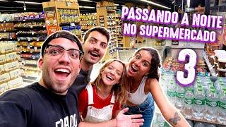 PASSAMOS UMA NOITE NO SUPERMERCADO 3!!!