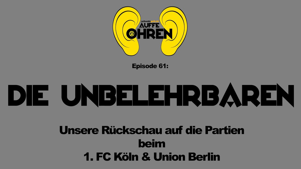 Auffe Ohren #61: Die Unbelehrbaren | BVB-Podcast von schwatzgelb.de