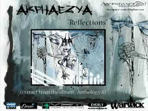 "Akphaezya ""Reflections"" (Anthology II)"