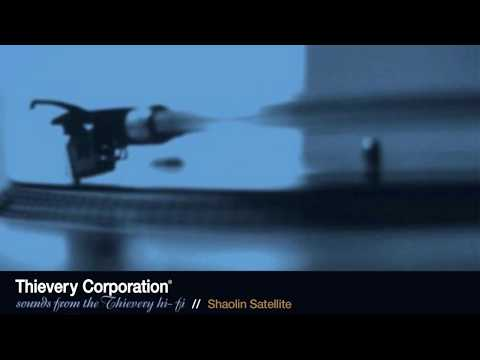 Thievery Corporation - Shaolin Satellite [Official Audio]