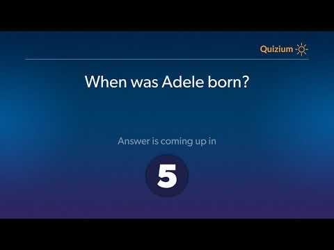 When Was Adele Born?   Adele Quiz