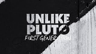 Unlike Pluto First Generation Pluto Tape.mp3