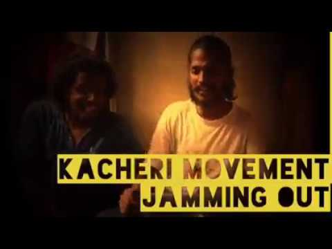JAMMING OUT | KACHERI MOVEMENT | Tamil Rap Tamil HipHop