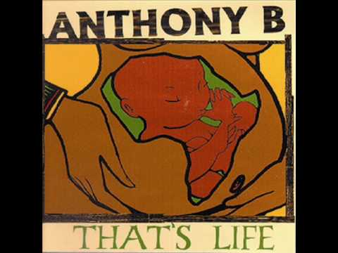 """Anthony B-""""Equal Rights""""(from 2002 album """"That's Life"""")"""