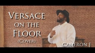 Versace on the Floor (Cover) @TheKingOfWeird @BrunoMars