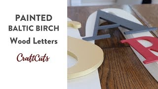 PAINTED WOOD LETTERS - BALTIC BIRCH - Product Video | Craftcuts.com
