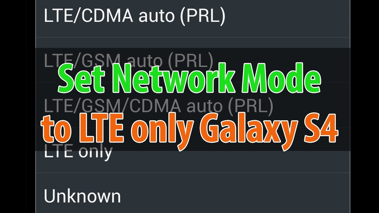 Samsung Galaxy S4 How To Set Network Mode To Lte 4g Only Youtube