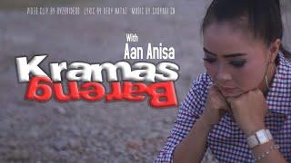 Keramas Barengan - Aan Anisa 2019 - 2020 (Official Music Video Full HD)