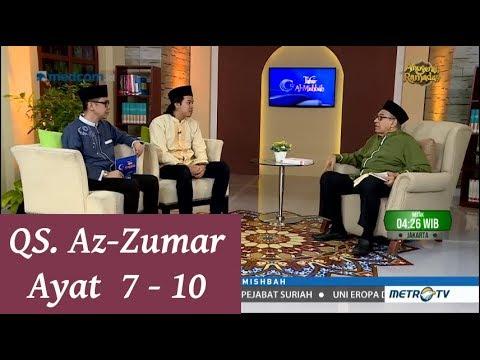 1439h Surat 39 Az Zumar Ayat 7 10 Tafsir Al Misbah Metrotv